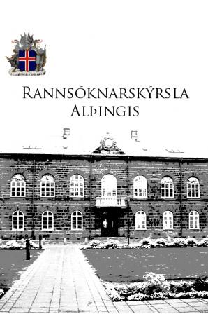 Umfjöllun um rannsóknarskýrslu Alþingis 2010